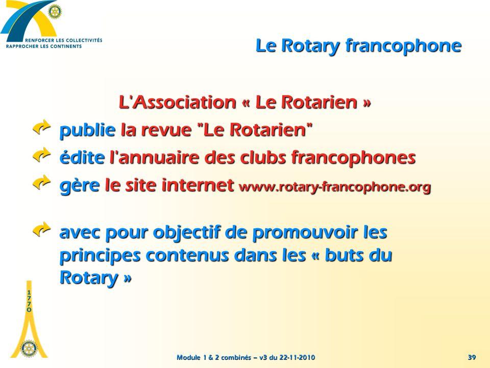 L Association « Le Rotarien » publie la revue Le Rotarien
