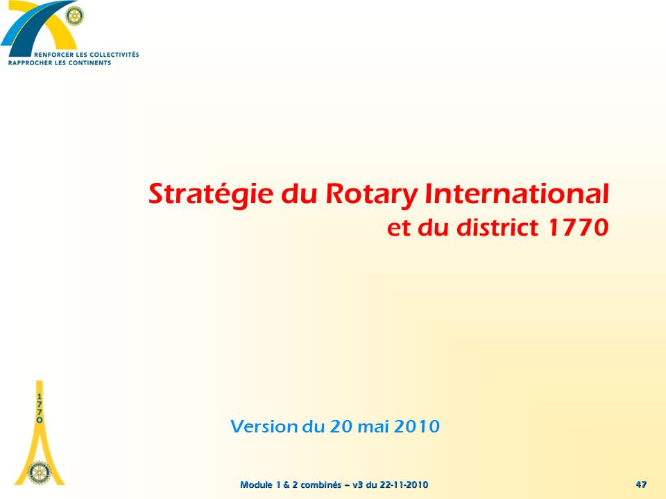 Stratégie du Rotary International et du district 1770