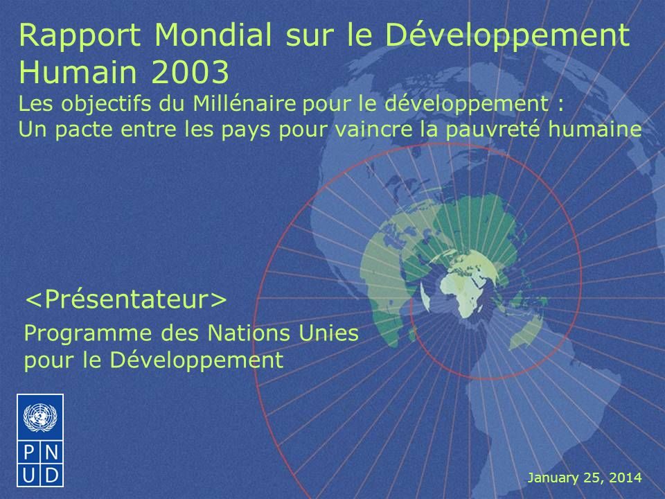 <Présentateur> Programme des Nations Unies pour le Développement
