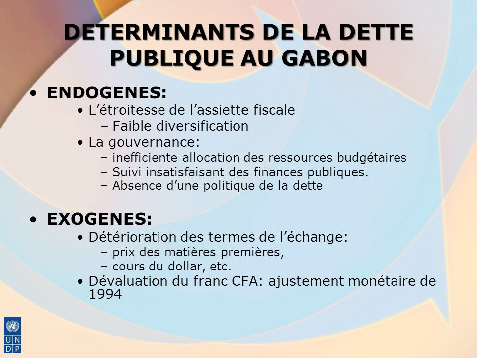 DETERMINANTS DE LA DETTE PUBLIQUE AU GABON