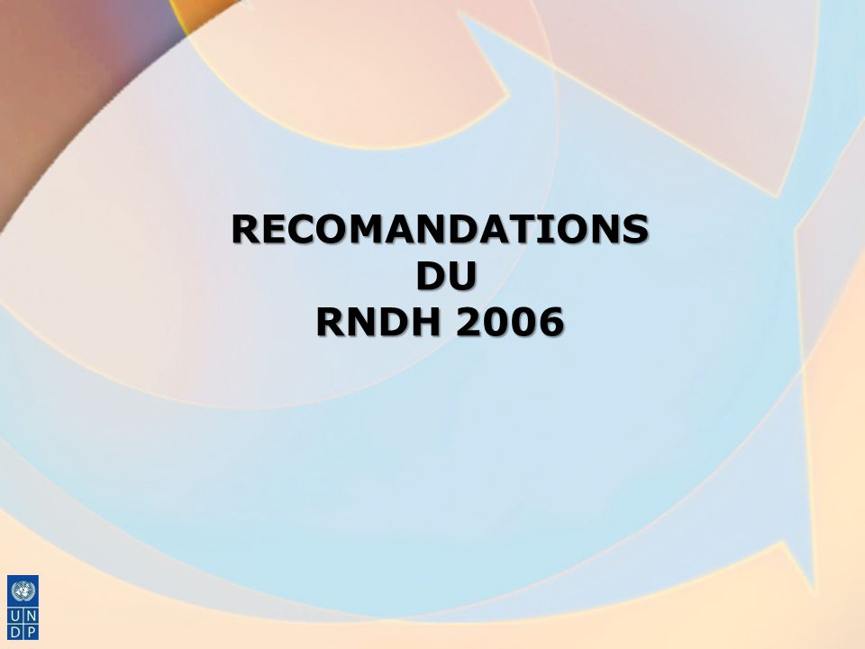 RECOMANDATIONS DU RNDH 2006