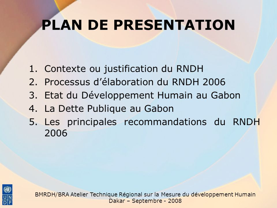 PLAN DE PRESENTATION Contexte ou justification du RNDH
