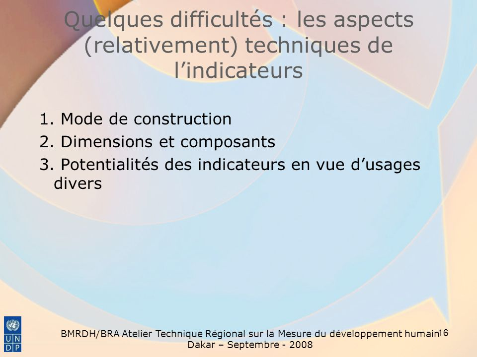 Quelques difficultés : les aspects (relativement) techniques de l'indicateurs