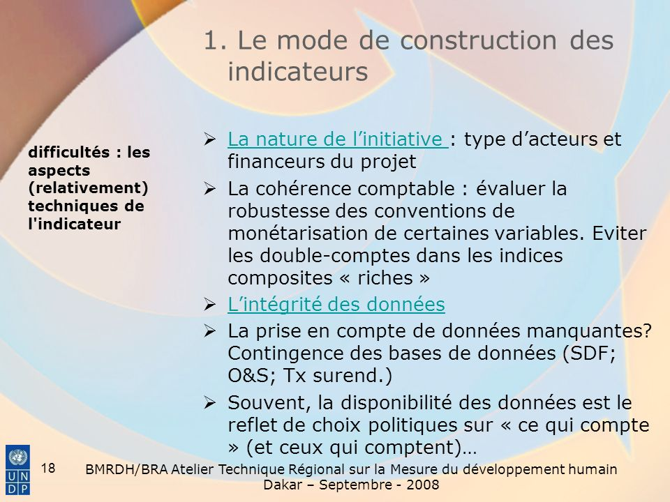 difficultés : les aspects (relativement) techniques de l indicateur