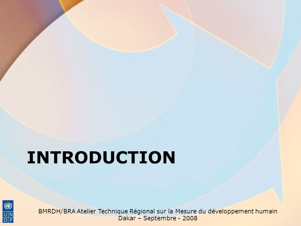 Introduction BMRDH/BRA Atelier Technique Régional sur la Mesure du développement humain.