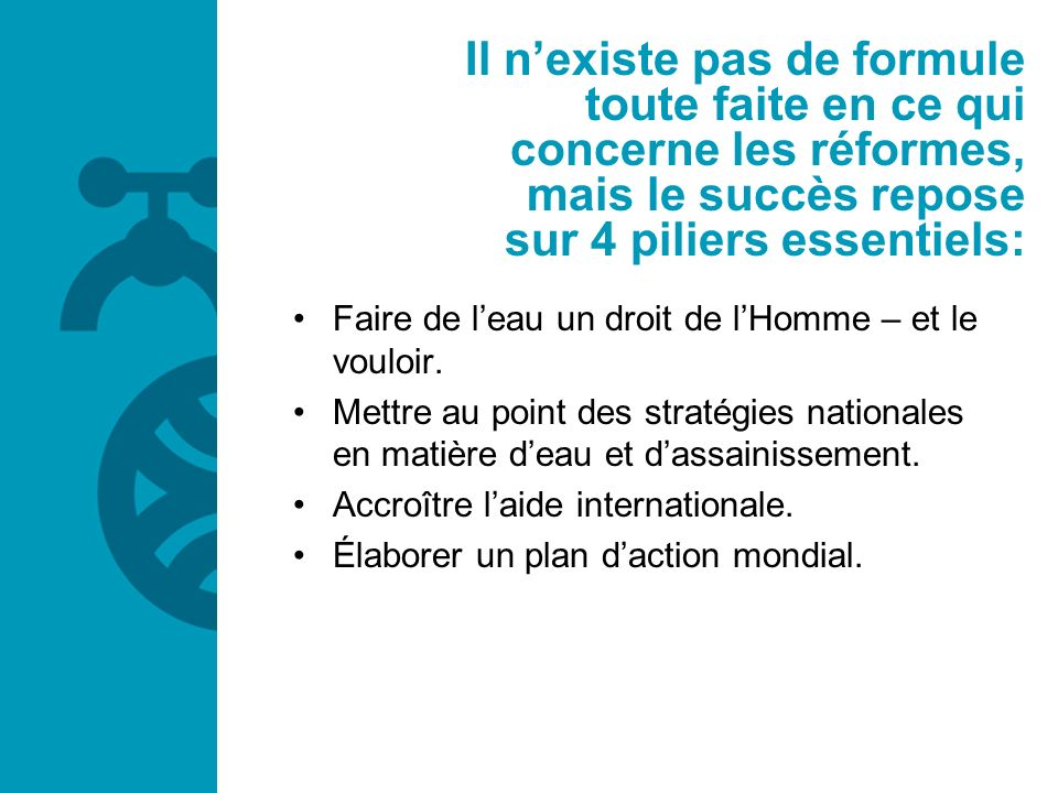 Il n'existe pas de formule toute faite en ce qui concerne les réformes, mais le succès repose sur 4 piliers essentiels: