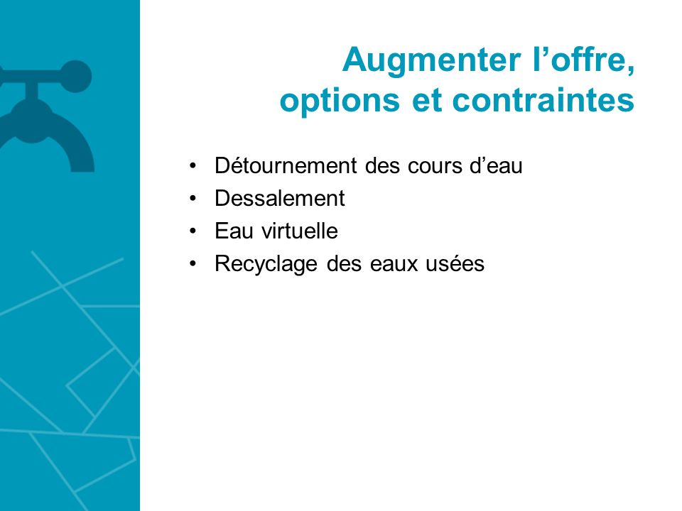 Augmenter l'offre, options et contraintes