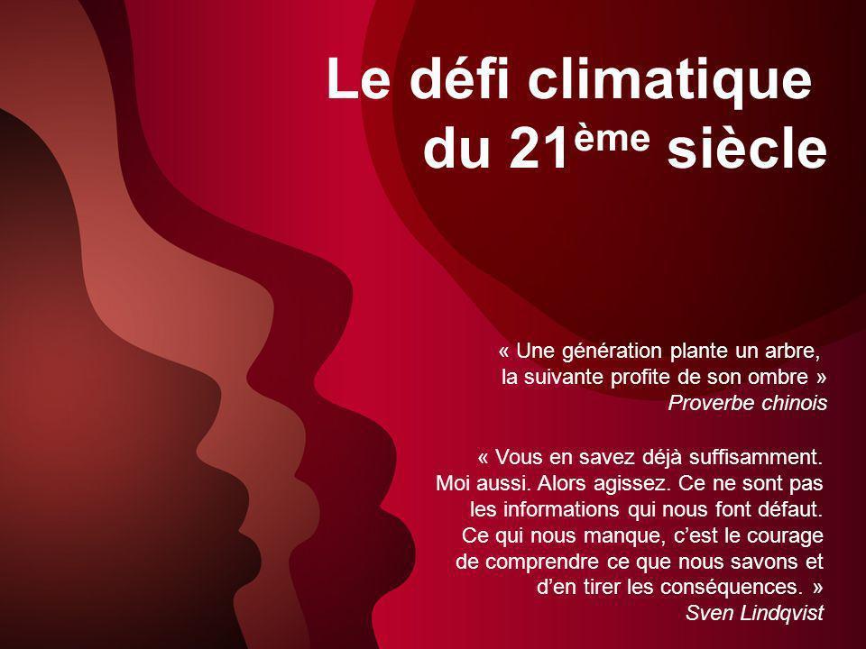 Le défi climatique du 21ème siècle « Une génération plante un arbre,