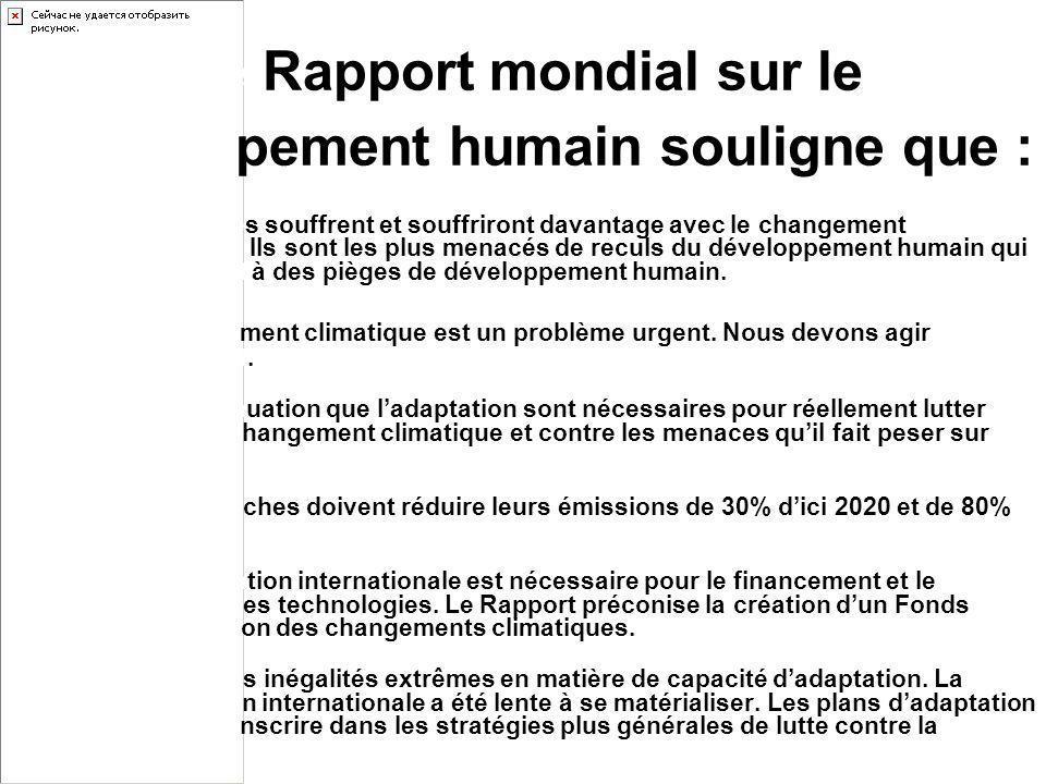 Le Rapport mondial sur le développement humain souligne que :