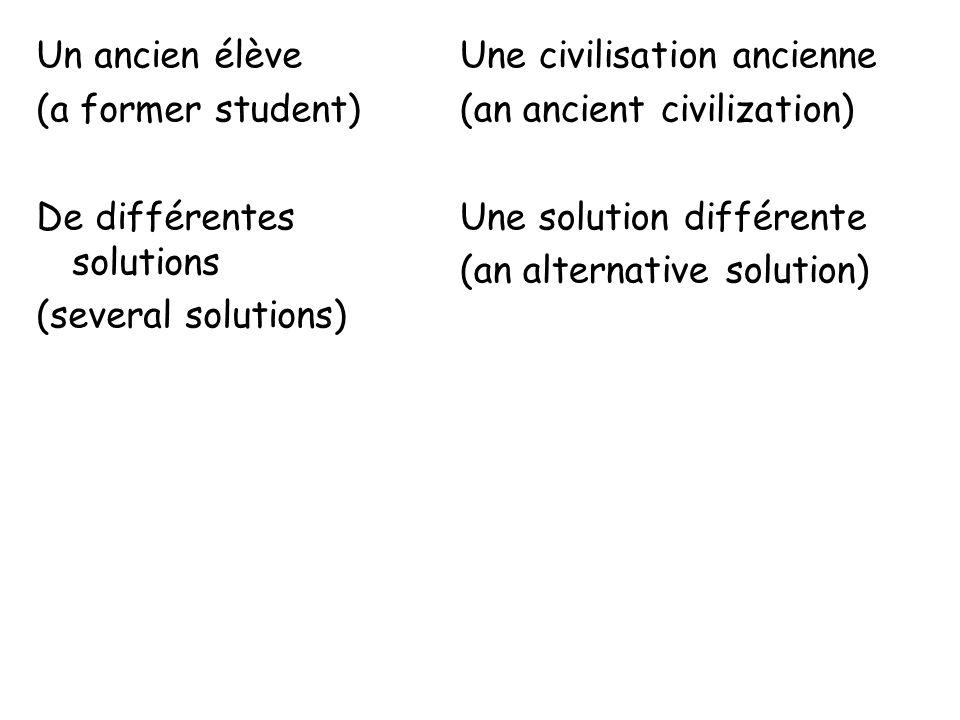 Un ancien élève (a former student) De différentes solutions (several solutions)