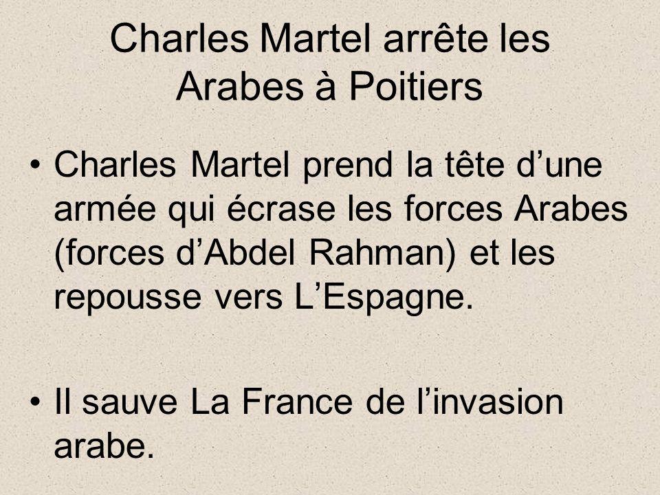 Charles Martel arrête les Arabes à Poitiers
