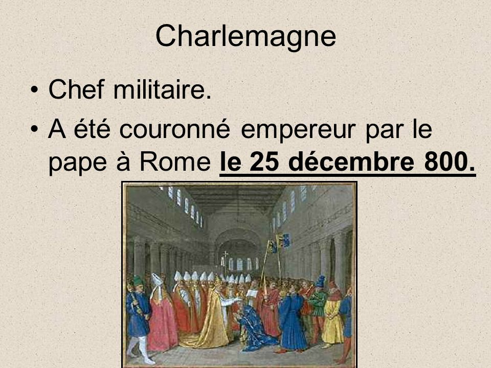 Charlemagne Chef militaire.