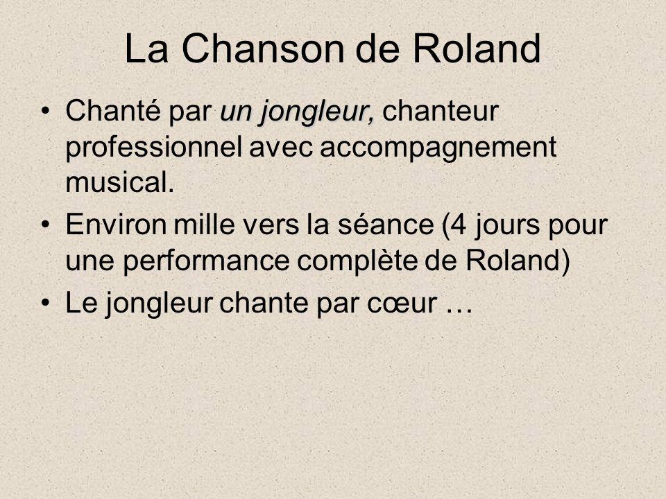 La Chanson de Roland Chanté par un jongleur, chanteur professionnel avec accompagnement musical.