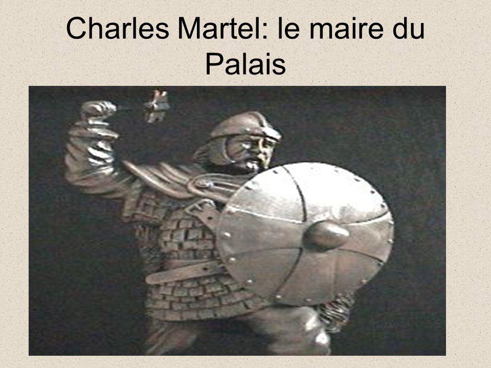 Charles Martel: le maire du Palais