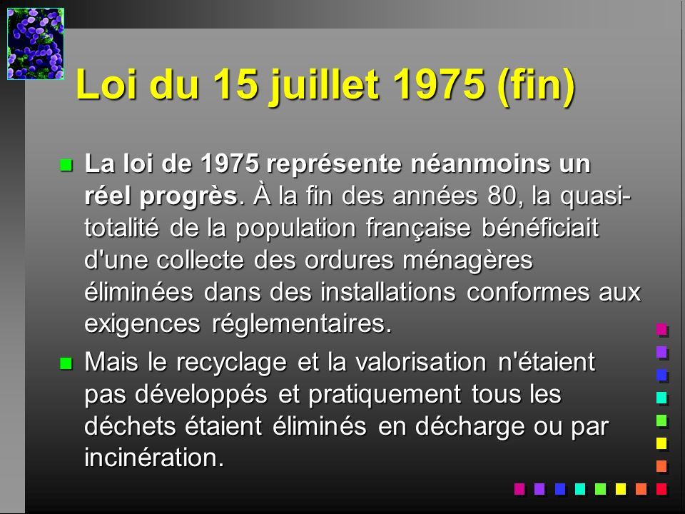 Loi du 15 juillet 1975 (fin)