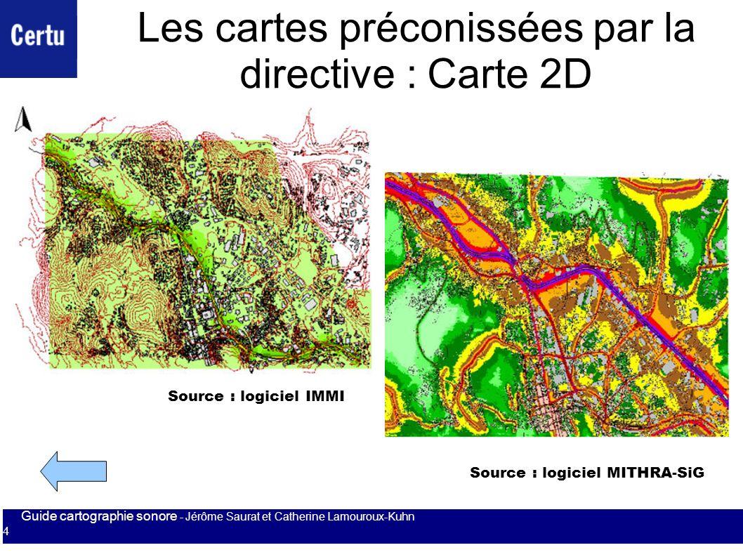 Les cartes préconissées par la directive : Carte 2D