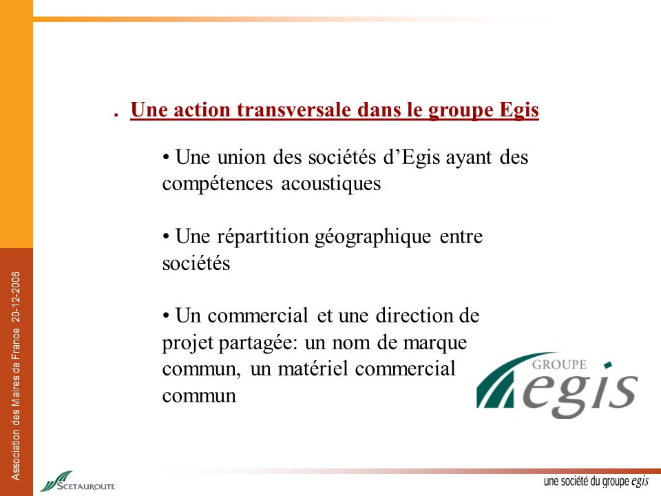 . Une action transversale dans le groupe Egis
