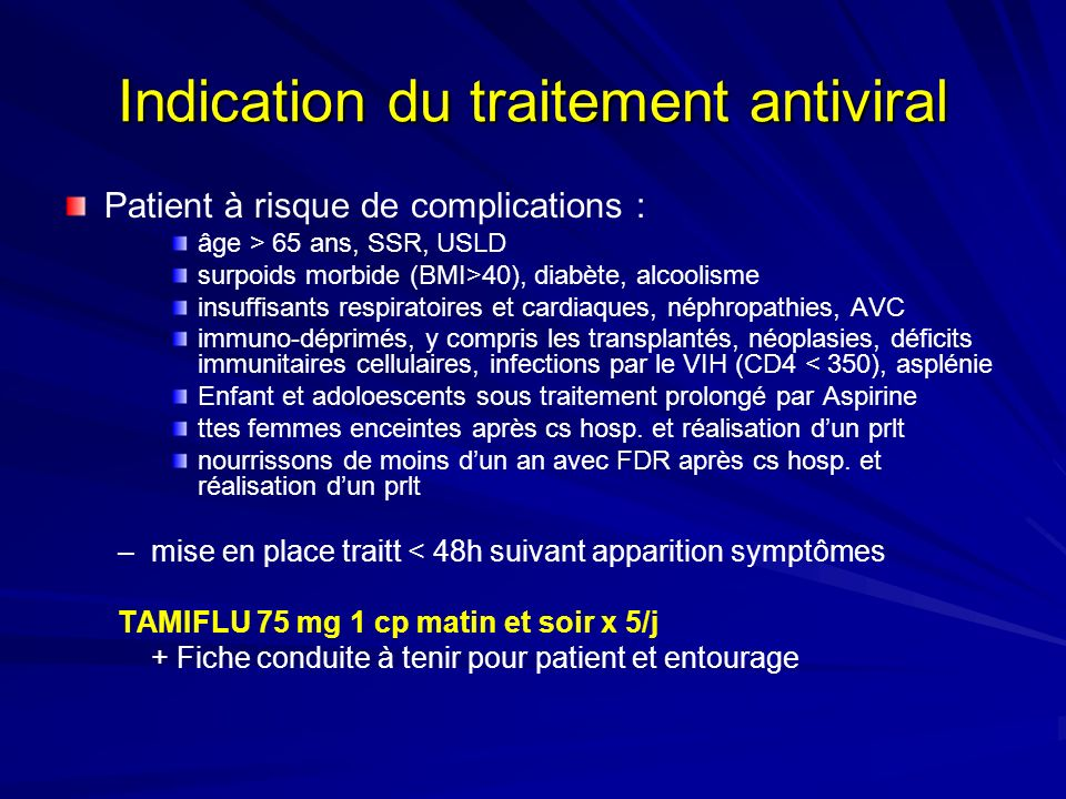 Indication du traitement antiviral