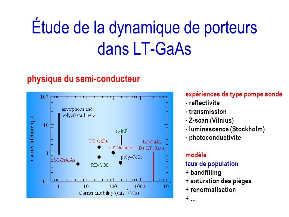 Étude de la dynamique de porteurs dans LT-GaAs