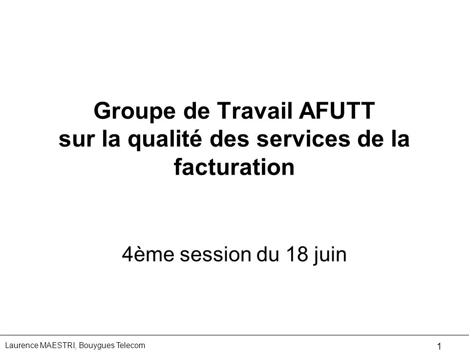 Groupe de Travail AFUTT sur la qualité des services de la facturation