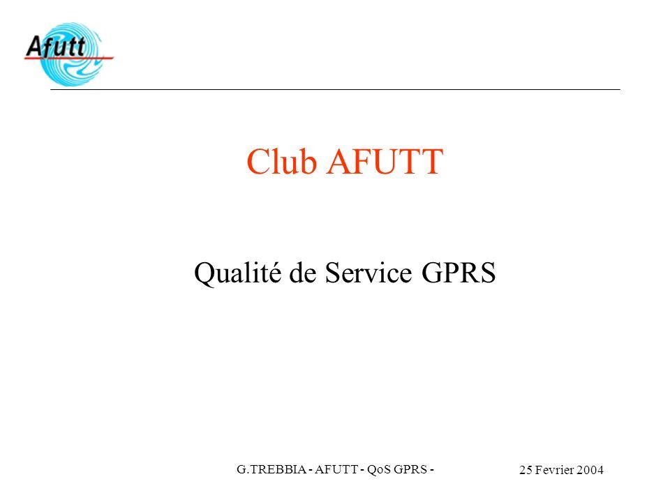 Club AFUTT Qualité de Service GPRS G.TREBBIA - AFUTT - QoS GPRS -