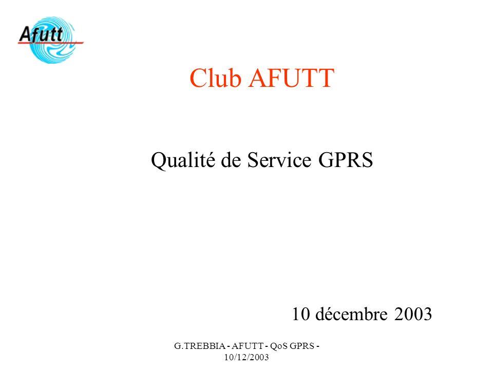 Club AFUTT Qualité de Service GPRS 10 décembre 2003