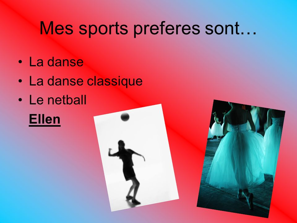 Mes sports preferes sont…