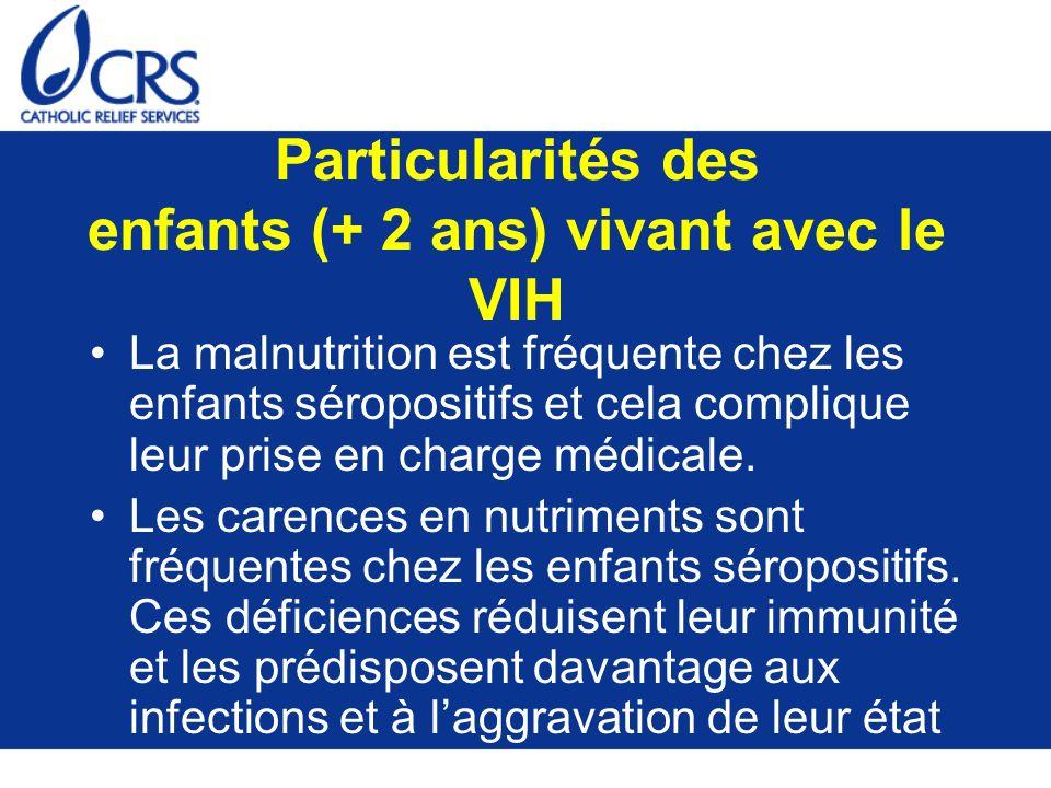 Particularités des enfants (+ 2 ans) vivant avec le VIH
