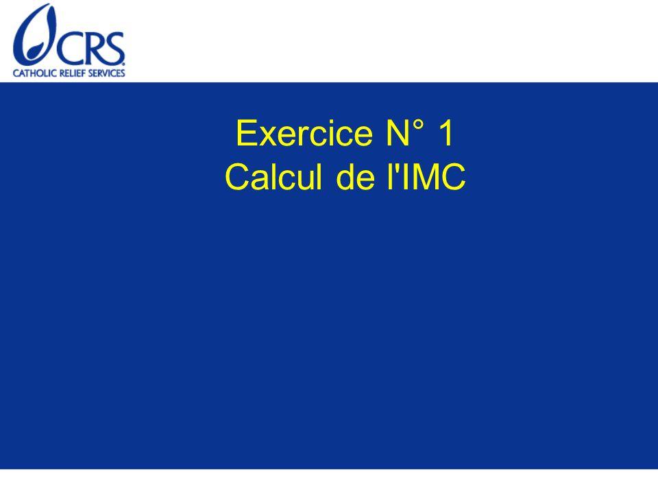 Exercice N° 1 Calcul de l IMC