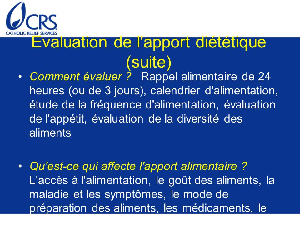 Evaluation de l apport diététique (suite)