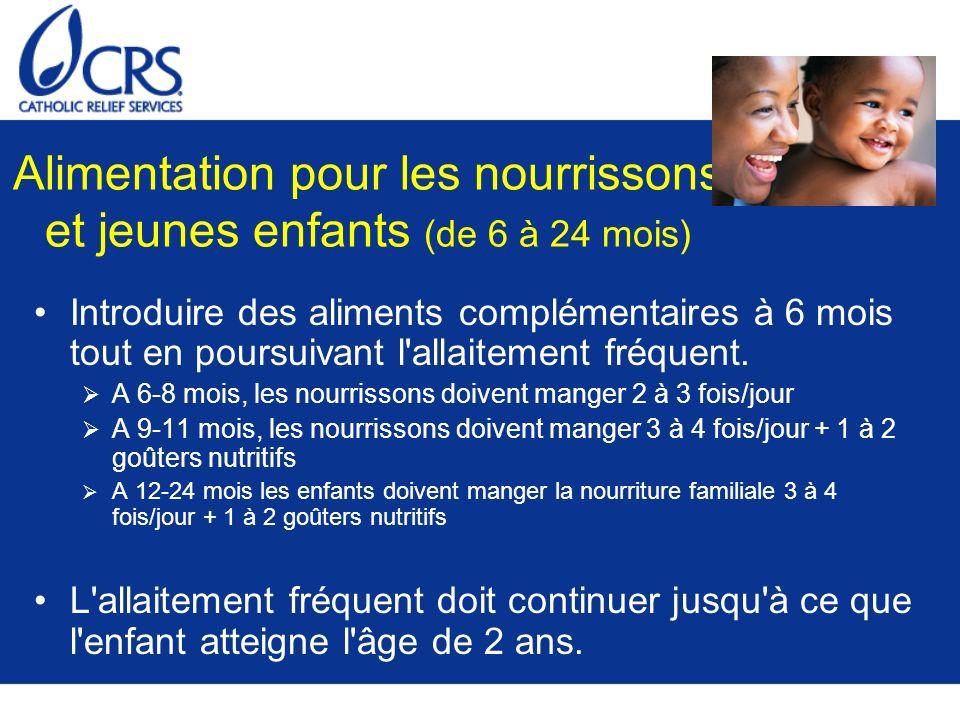 Alimentation pour les nourrissons et jeunes enfants (de 6 à 24 mois)