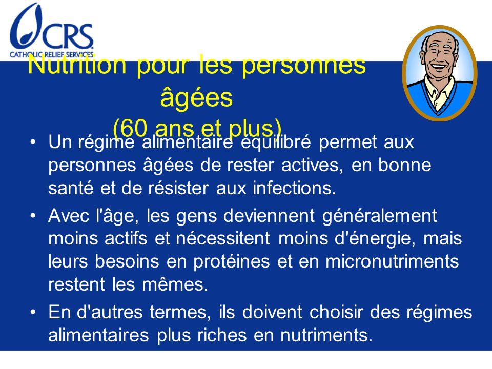 Nutrition pour les personnes âgées (60 ans et plus)