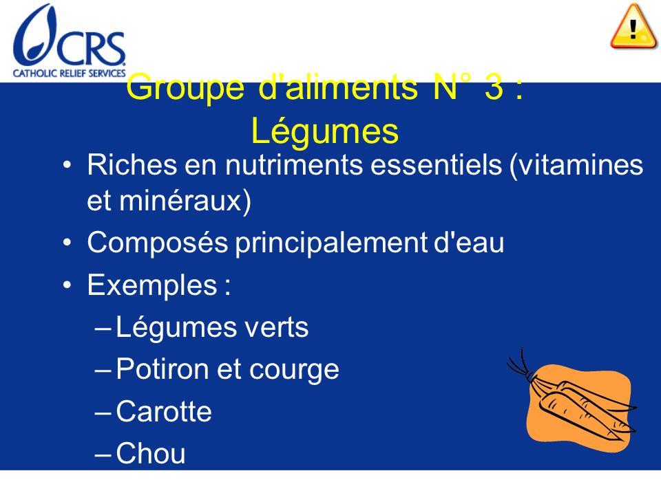 Groupe d aliments N° 3 : Légumes