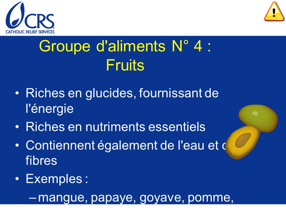 Groupe d aliments N° 4 : Fruits