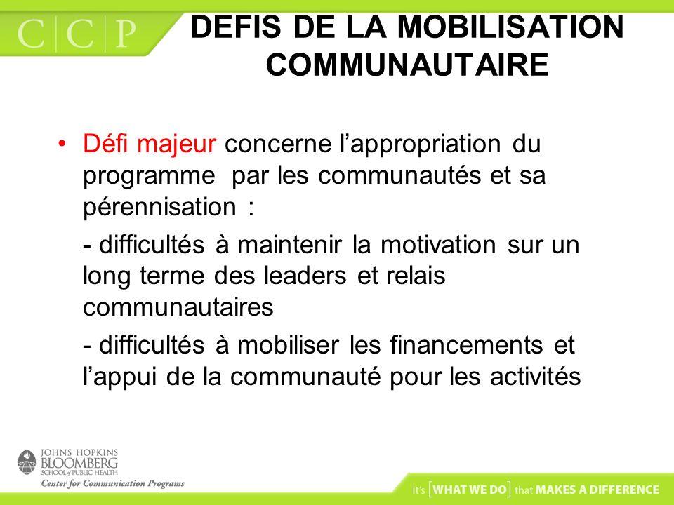 DEFIS DE LA MOBILISATION COMMUNAUTAIRE