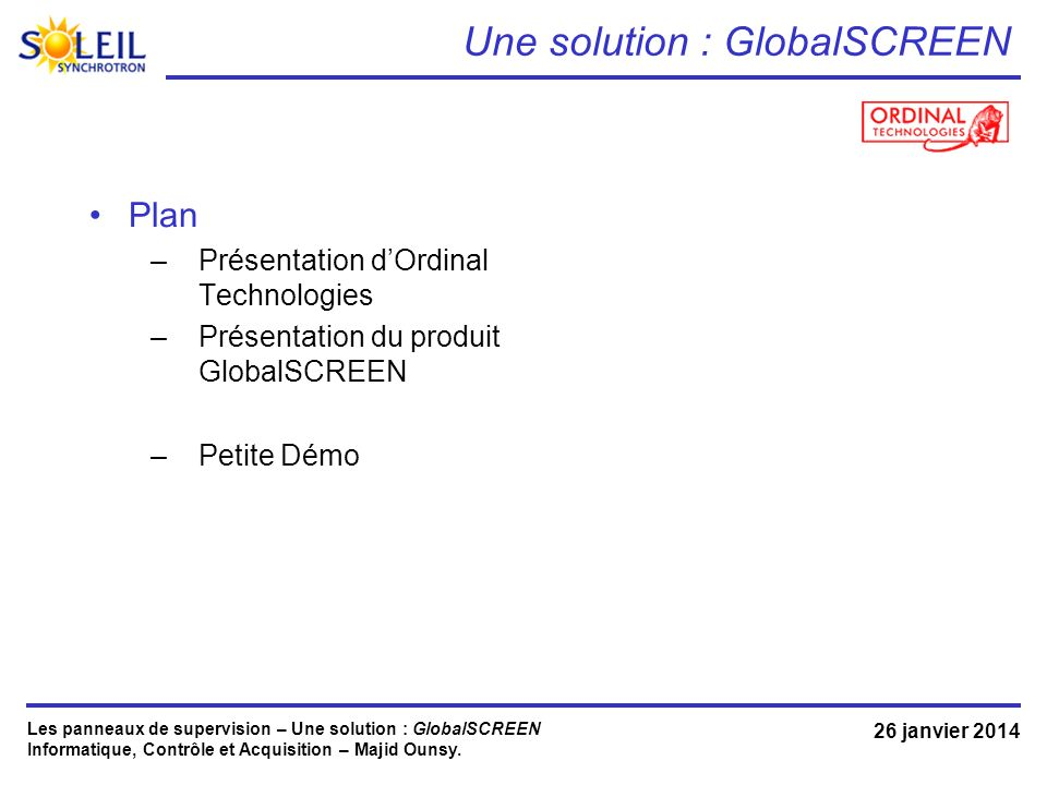 Une solution : GlobalSCREEN