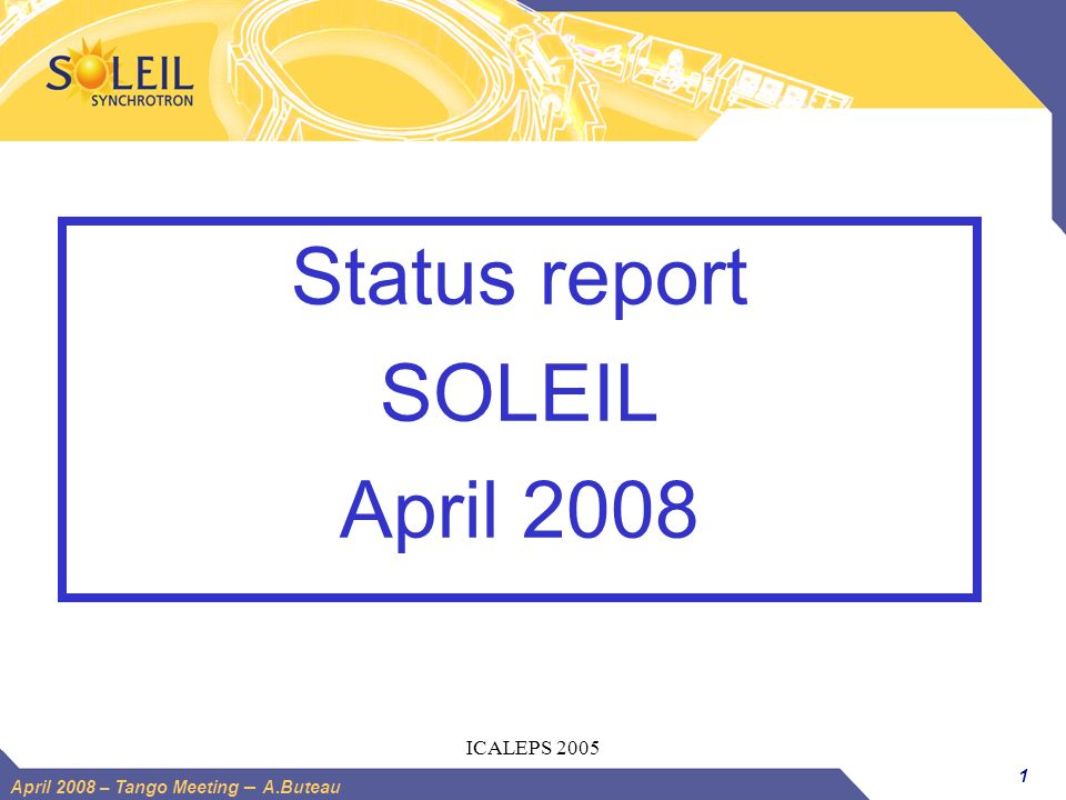 Status report SOLEIL April 2008