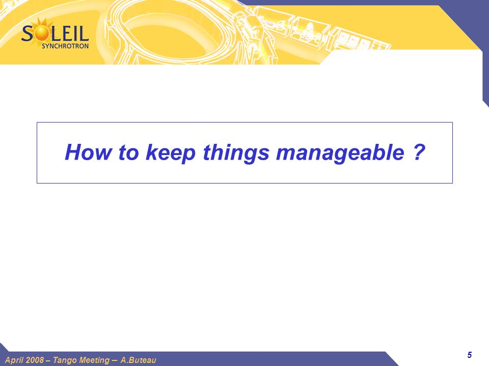 How to keep things manageable