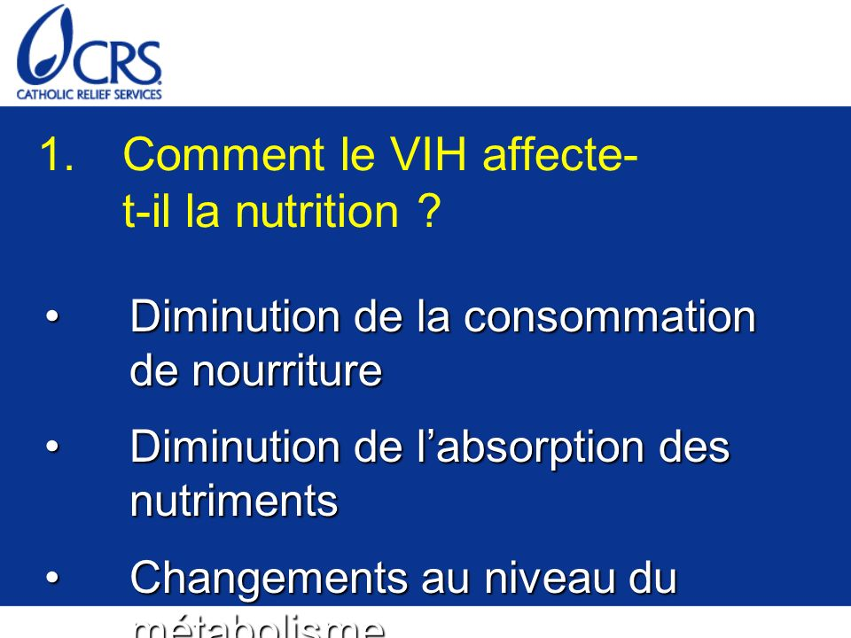 1. Comment le VIH affecte-t-il la nutrition