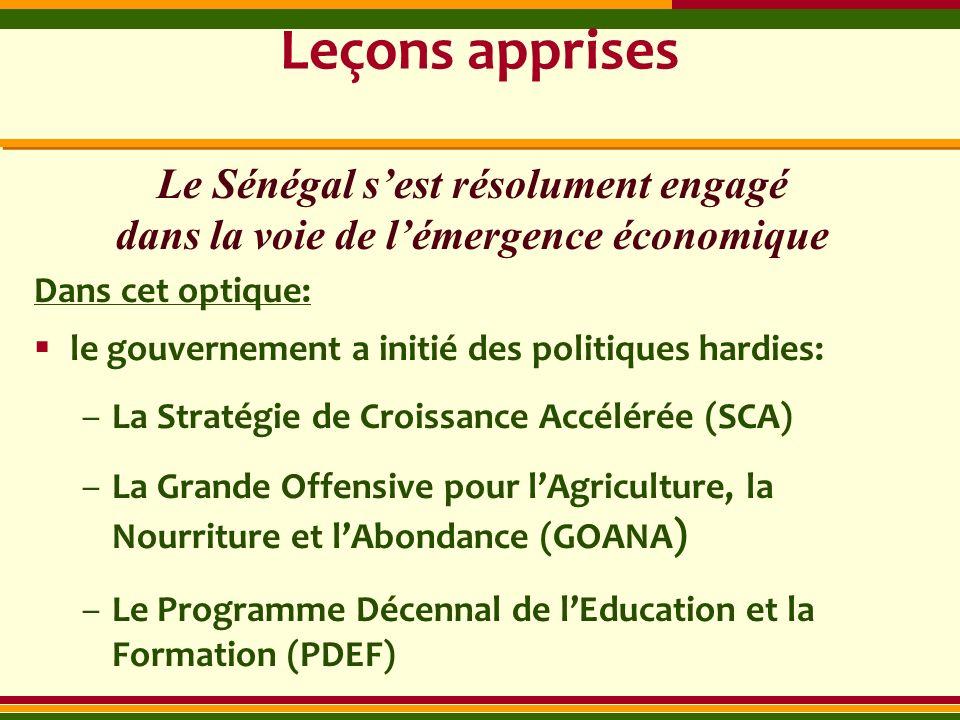 Leçons apprises Le Sénégal s'est résolument engagé dans la voie de l'émergence économique. Dans cet optique: