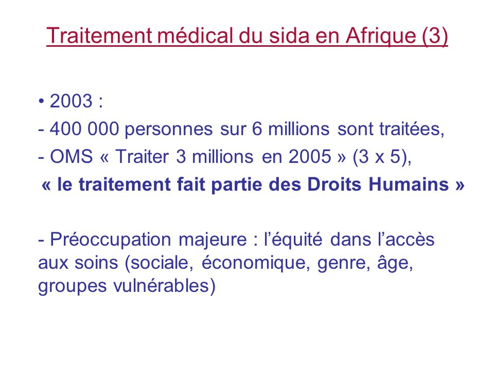 Traitement médical du sida en Afrique (3)