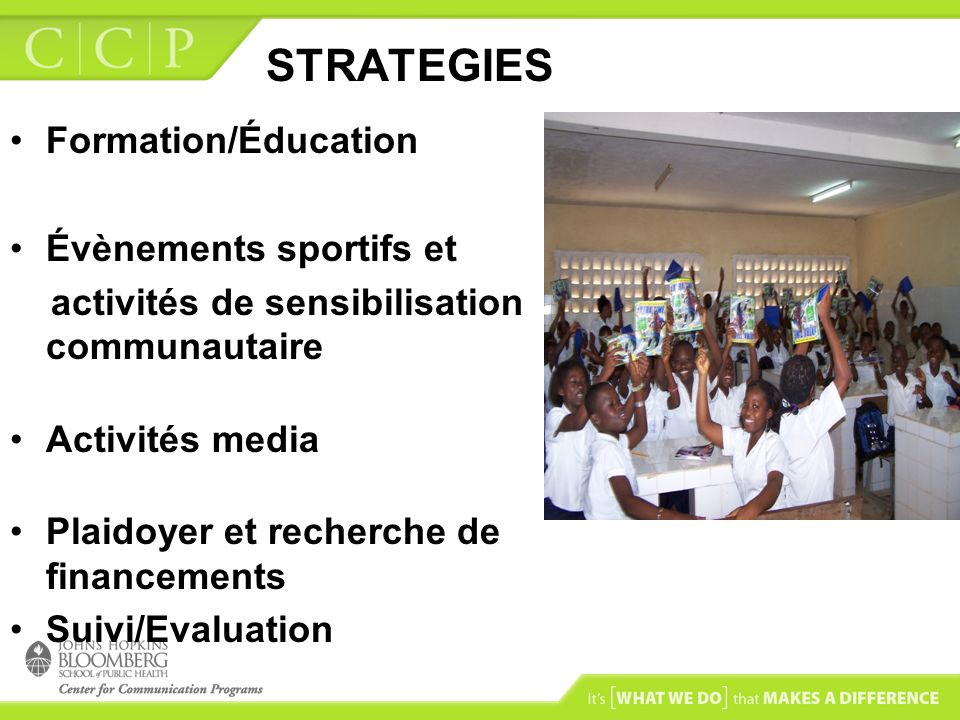 STRATEGIES Formation/Éducation Évènements sportifs et