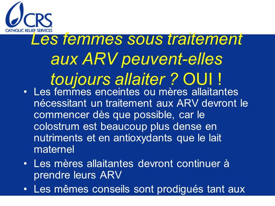 Les femmes sous traitement aux ARV peuvent-elles toujours allaiter OUI !