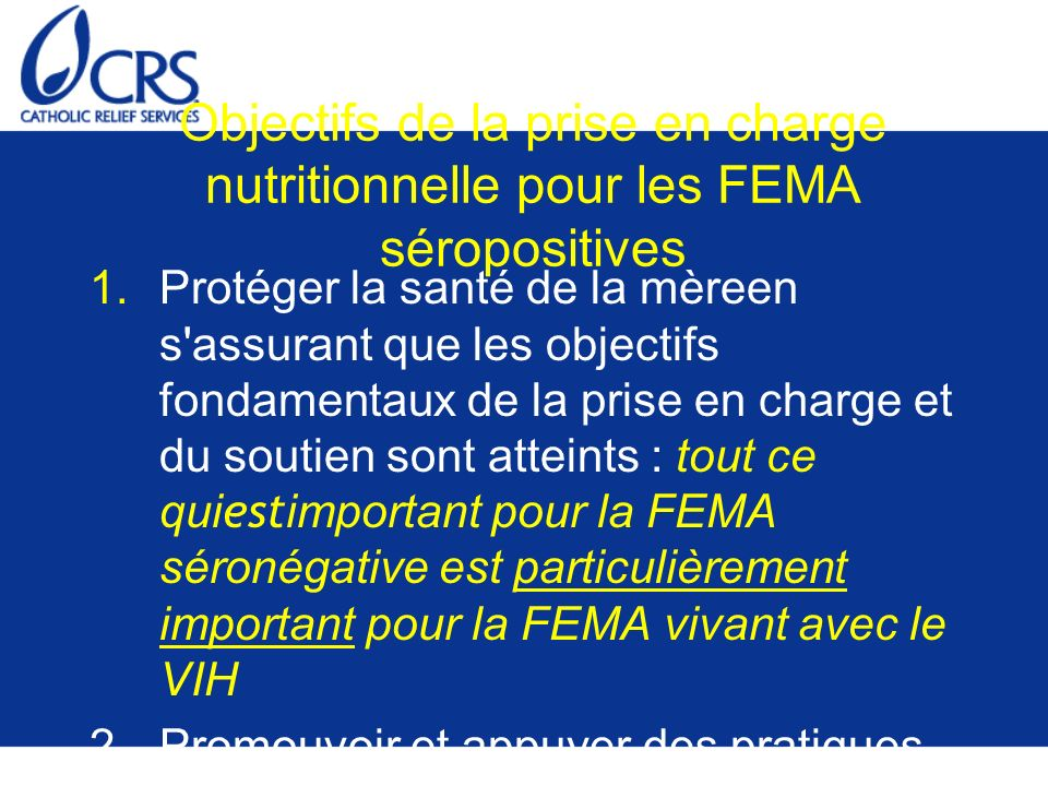 Objectifs de la prise en charge nutritionnelle pour les FEMA séropositives