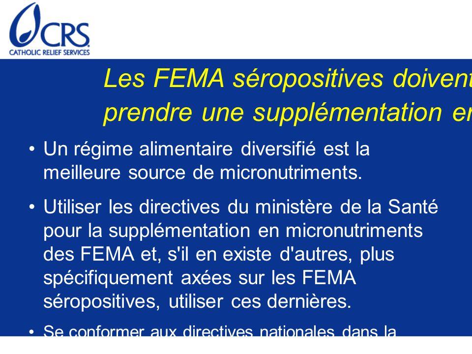 Les FEMA séropositives doivent-elles