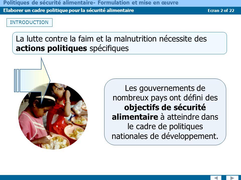 INTRODUCTIONLa lutte contre la faim et la malnutrition nécessite des actions politiques spécifiques.