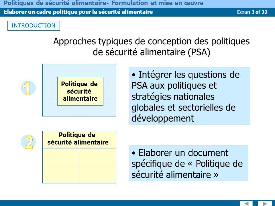 INTRODUCTION Approches typiques de conception des politiques de sécurité alimentaire (PSA)