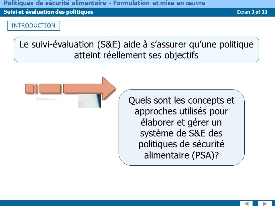 INTRODUCTION Le suivi-évaluation (S&E) aide à s'assurer qu'une politique atteint réellement ses objectifs.