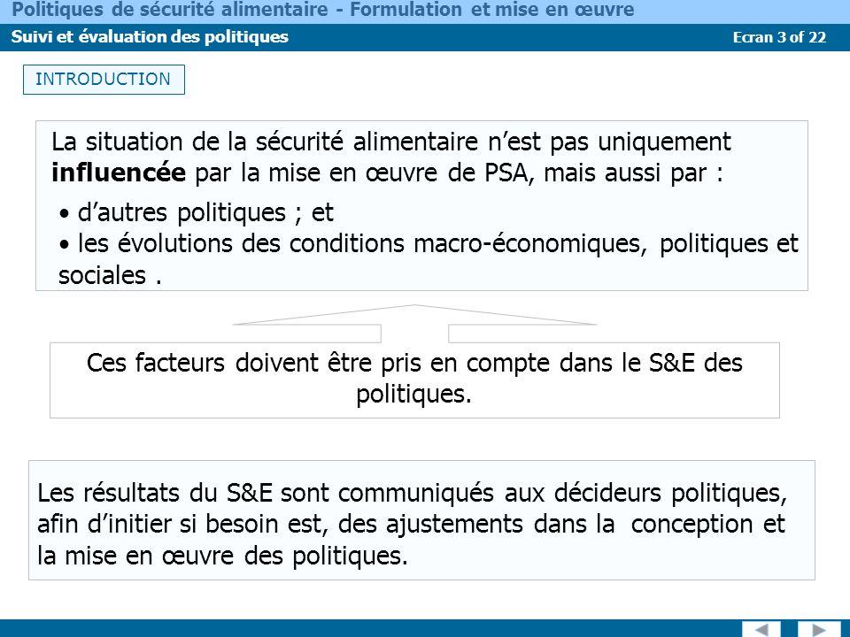 Ces facteurs doivent être pris en compte dans le S&E des politiques.