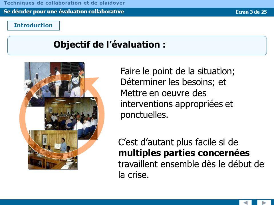 Objectif de l'évaluation :